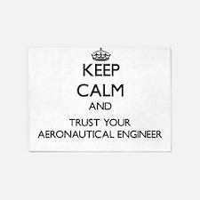 Keep Calm and Trust Your Aeronautical Engineer 5'x
