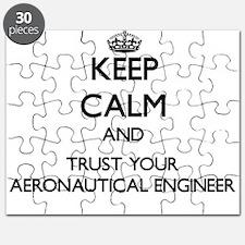 Keep Calm and Trust Your Aeronautical Engineer Puz