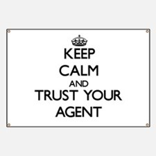 Keep Calm and Trust Your Agent Banner