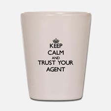 Keep Calm and Trust Your Agent Shot Glass