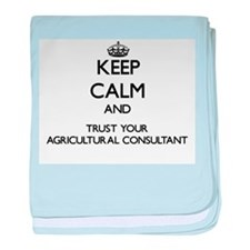 Keep Calm and Trust Your Agricultural Consultant b