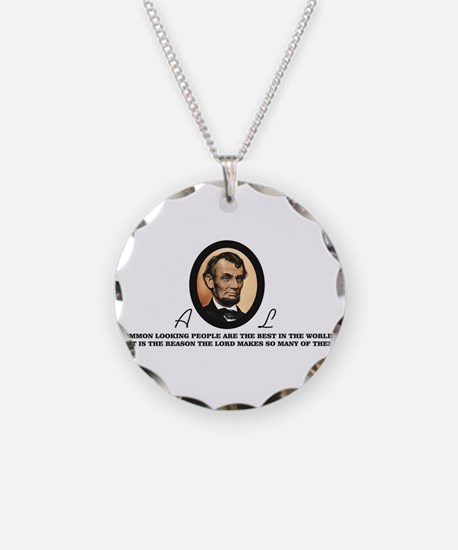 a good quote from abe Necklace