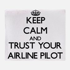 Keep Calm and Trust Your Airline Pilot Throw Blank