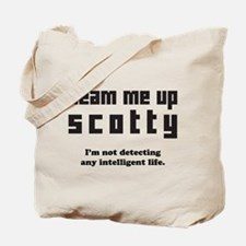 beam me up scotty Tote Bag