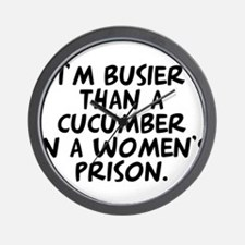 cucumber in a womens prison Wall Clock