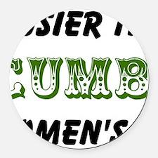 cucumber in a womens prison2 Round Car Magnet