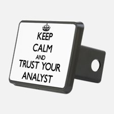 Keep Calm and Trust Your Analyst Hitch Cover