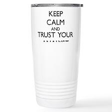 Keep Calm and Trust Your Analyst Travel Mug
