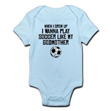 Play Soccer Like My Godmother Body Suit