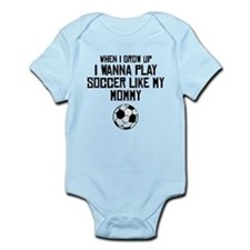 Play Soccer Like My Mommy Body Suit