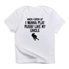 Play Rugby Like My Uncle Infant T-Shirt