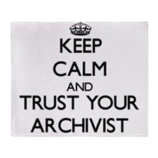 Keep Calm and Trust Your Archivist Throw Blanket