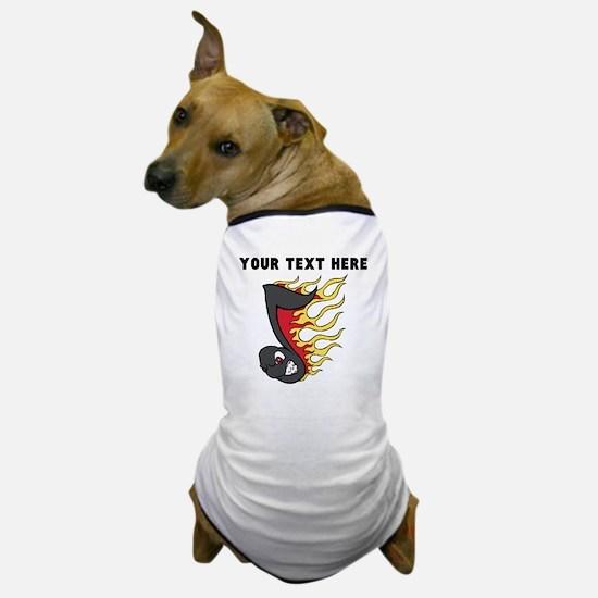 Custom Flaming Music Note Dog T-Shirt