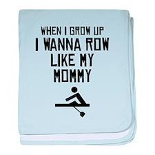 Row Like My Mommy baby blanket