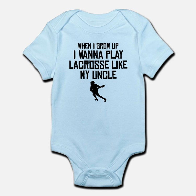 Play Lacrosse Like My Uncle Body Suit