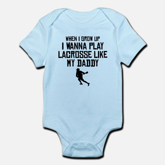Play Lacrosse Like My Daddy Body Suit