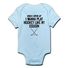 Play Hockey Like My Cousin Body Suit