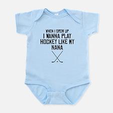 Play Hockey Like My Nana Body Suit