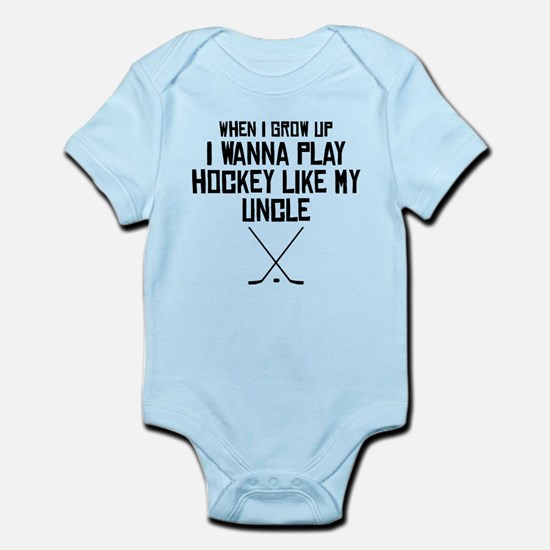Play Hockey Like My Uncle Body Suit