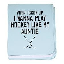 Play Hockey Like My Auntie baby blanket