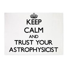 Keep Calm and Trust Your Astrophysicist 5'x7'Area