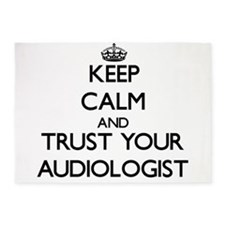 Keep Calm and Trust Your Audiologist 5'x7'Area Rug