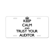 Keep Calm and Trust Your Auditor Aluminum License