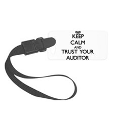 Keep Calm and Trust Your Auditor Luggage Tag