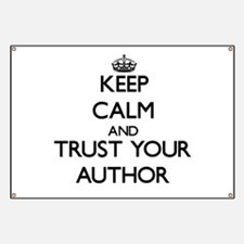 Keep Calm and Trust Your Author Banner