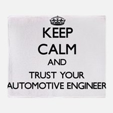 Keep Calm and Trust Your Automotive Engineer Throw