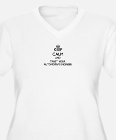 Keep Calm and Trust Your Automotive Engineer Plus