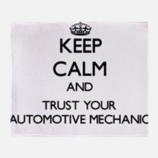 Keep Calm and Trust Your Automotive Mechanic Throw