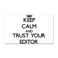 Keep Calm and Trust Your Editor Rectangle Car Magn