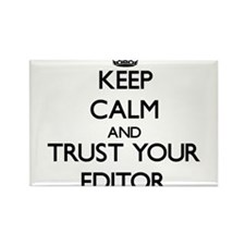 Keep Calm and Trust Your Editor Magnets