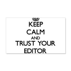 Keep Calm and Trust Your Editor Wall Decal