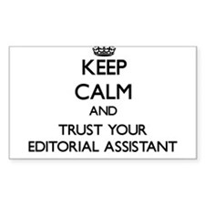 Keep Calm and Trust Your Editorial Assistant Stick