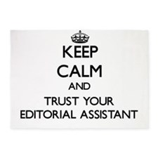 Keep Calm and Trust Your Editorial Assistant 5'x7'