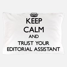 Keep Calm and Trust Your Editorial Assistant Pillo