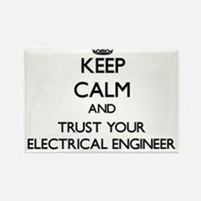 Keep Calm and Trust Your Electrical Engineer Magne