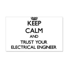 Keep Calm and Trust Your Electrical Engineer Wall