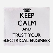 Keep Calm and Trust Your Electrical Engineer Throw