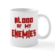 Blood of my Enemies Mugs