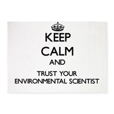 Keep Calm and Trust Your Environmental Scientist 5