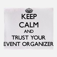Keep Calm and Trust Your Event Organizer Throw Bla