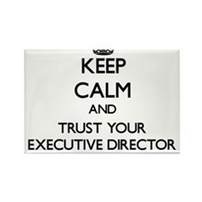 Keep Calm and Trust Your Executive Director Magnet
