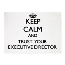 Keep Calm and Trust Your Executive Director 5'x7'A