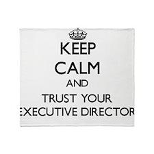 Keep Calm and Trust Your Executive Director Throw