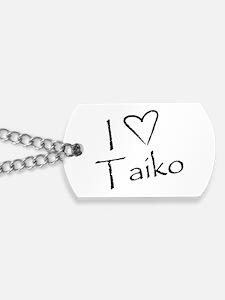 I<3 Taiko Dog Tags