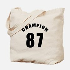 87 Champion Birthday Designs Tote Bag