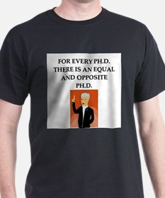 ph.d. joke T-Shirt